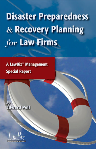 Disaster Preparedness and Recovery Planning for Law Firms