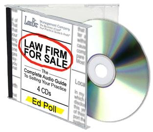 Law Firm for Sale: The Complete Audio Guide to Selling Your Practice (4 CD set)
