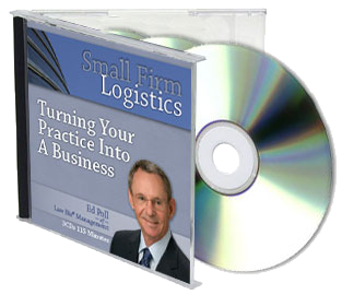 Small Firm Logistics: Turning Your Practice into a Business (3 CD Set)